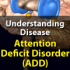Understanding Disease_ADD_120