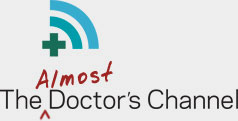 The Almost Doctor's Channel