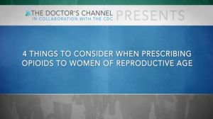 Prescribing Opioids to Women of Reproductive Age - CDC MMWR