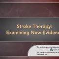 Stroke Therapy: Examining New Evidence