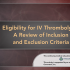 Eligibility for IV Thrombolysis: A Review of Inclusion and Exclusion Criteria