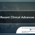 Recent Clinical Advances